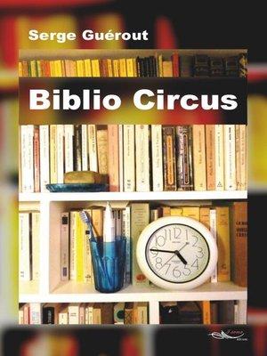 cover image of Biblio Circus
