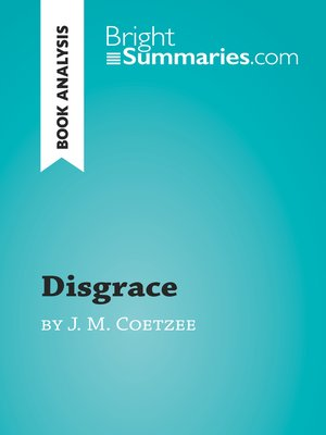 cover image of Disgrace by J. M. Coetzee (Book Analysis)