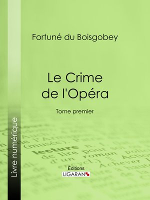 cover image of Le Crime de l'Opéra