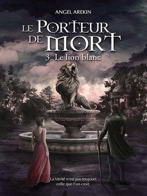 cover image of Le Porteur de Mort--Tome 3