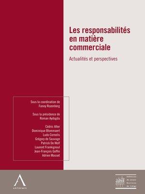 cover image of Les responsabilités en matière commerciale