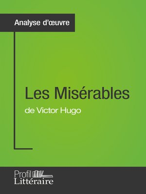 cover image of Les Misérables de Victor Hugo (Analyse approfondie)