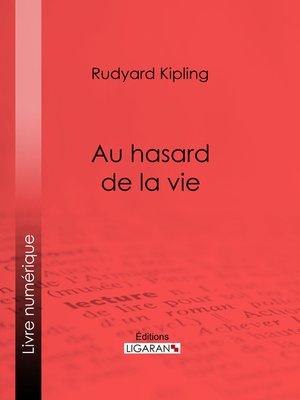 cover image of Au hasard de la vie