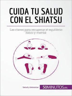 cover image of Cuida tu salud con el shiatsu