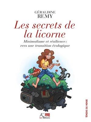 cover image of Les Secrets de la Licorne