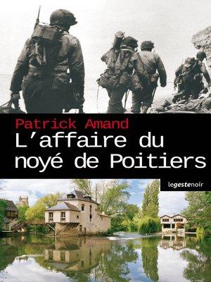 cover image of L'affaire du noyé de Poitiers