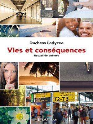 cover image of Vies et conséquences