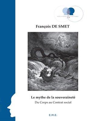 cover image of Le mythe de la souveraineté
