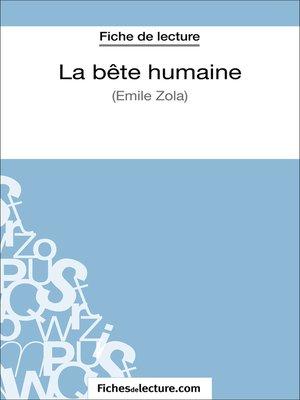 cover image of La Bête humaine d'Émile Zola (Fiche de lecture)