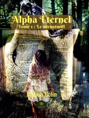 cover image of Alpha éternel