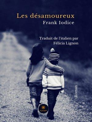 cover image of Les désamoureux