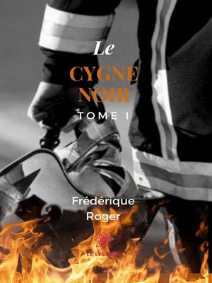 cover image of Le cygne noir--Tome 1
