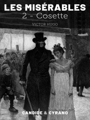 cover image of Les Misérables 2--Cosette