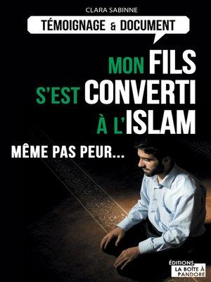 cover image of Mon fils s'est converti à l'islam