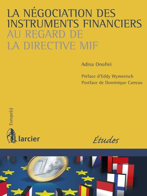 cover image of La négociation des instruments financiers au regard de la directive MIF