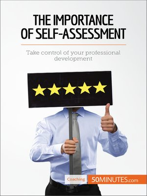 cover image of The Importance of Self-Assessment