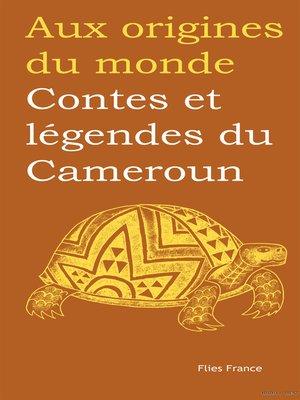 cover image of Contes et légendes du Cameroun