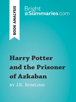cover image of Harry Potter and the Prisoner of Azkaban by J.K. Rowling (Book Analysis)