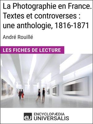 cover image of La Photographie en France. Textes et controverses