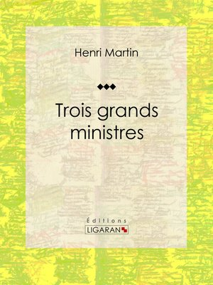 cover image of Trois grands ministres