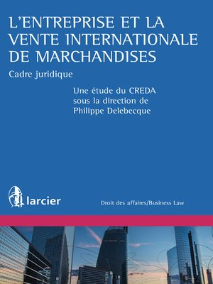 cover image of L'entreprise et la vente internationale de marchandises