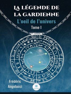 cover image of La légende de la Gardienne