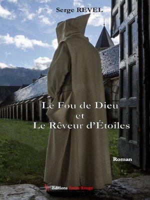 cover image of Le Fou de Dieu et le Rêveur d'Etoiles