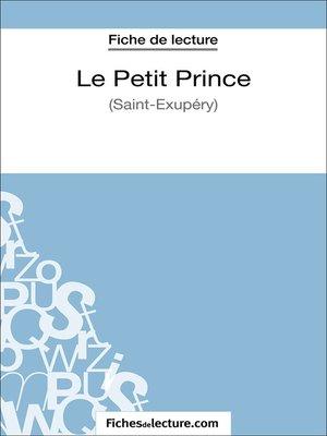 cover image of Le Petit Prince de Saint-Éxupéry (Fiche de lecture)