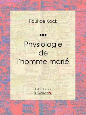 cover image of Physiologie de l'homme marié