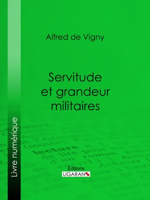 cover image of Servitude et grandeur militaires