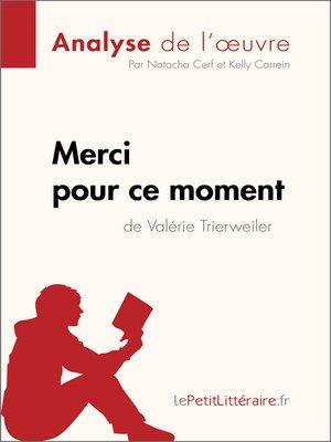 cover image of Merci pour ce moment de Valérie Trierweiler (Analyse de l'oeuvre)