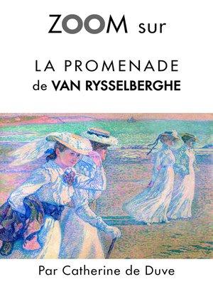 cover image of Zoom sur La promenade de Van Rysselberghe