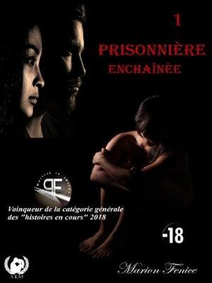 cover image of Enchaînée