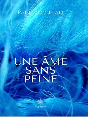cover image of Une âme sans peine