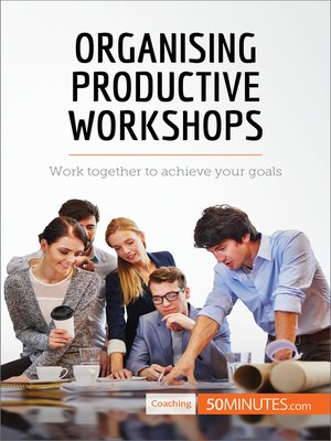 cover image of Organising Productive Workshops