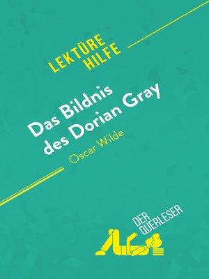 cover image of Das Bildnis des Dorian Gray von Oscar Wilde (Lektürehilfe)