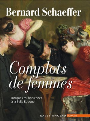 cover image of Complots de femmes