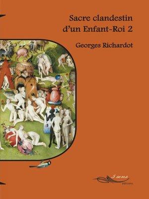 cover image of Sacre d'un Enfant-Roi 2