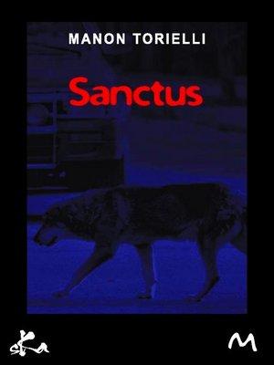 cover image of Sanctus