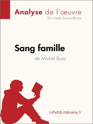 cover image of Sang famille de Michel Bussi (Analyse de l'oeuvre)