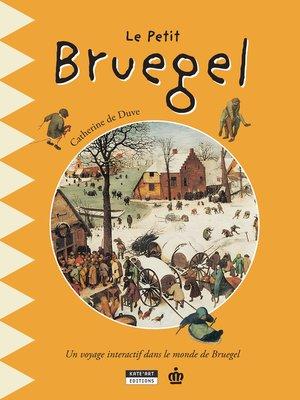 cover image of Le petit Bruegel