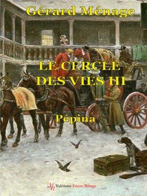 cover image of Le cercle des vies--Tome 3