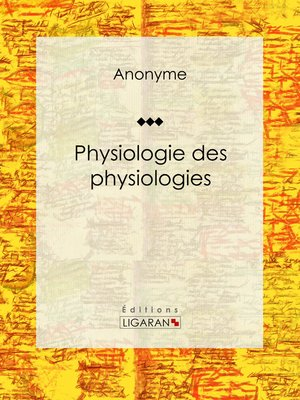cover image of Physiologie des physiologies