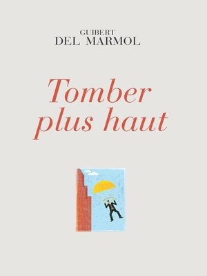 cover image of Tomber plus haut