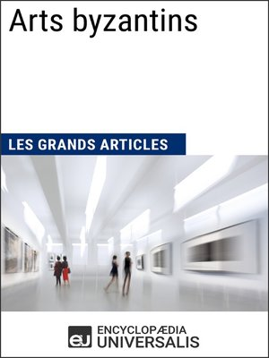 cover image of Arts byzantins (Les Grands Articles)