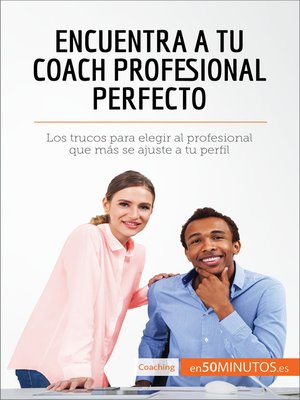 cover image of Encuentra a tu coach profesional perfecto