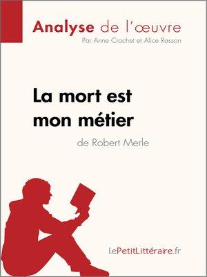 cover image of La mort est mon métier de Robert Merle (Analyse de l'oeuvre)
