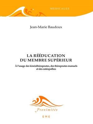 cover image of La rééducation du membre supérieur