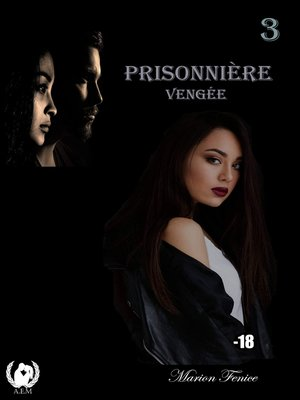 cover image of Prisonnière--Tome 3
