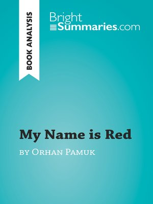 cover image of My Name is Red by Orhan Pamuk (Book Analysis)